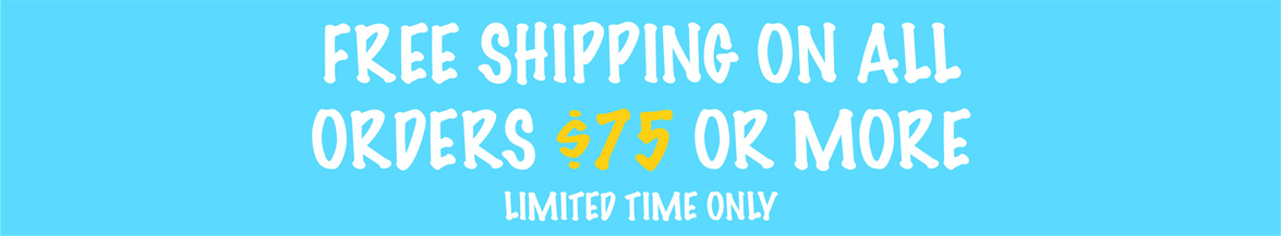 Free Shipping On All Orders $75 Or More
